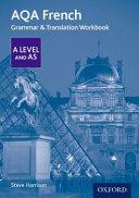 AQA a Level French: Grammar and Translation Workbook