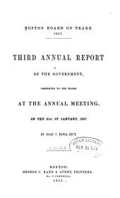 Annual Report of the Boston Board of Trade, Merchants Exchange ...: Volume 3