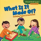 What Is It Made Of?: Noticing Types of Materials