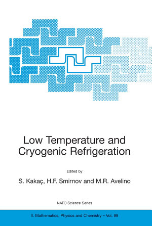 Low Temperature and Cryogenic Refrigeration PDF