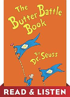 The Butter Battle Book  Read   Listen Edition Book
