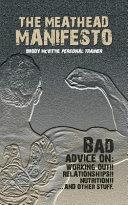 The Meathead Manifesto