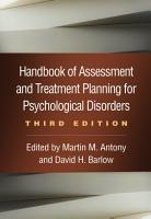 Handbook of Assessment and Treatment Planning for Psychological Disorders  Third Edition PDF