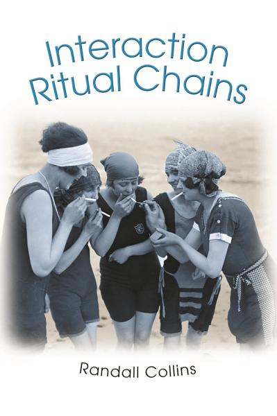 Download Interaction Ritual Chains Book