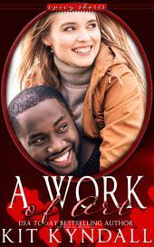 A Work of Art (BMWW interracial contemporary romance)