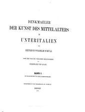 Denkmaeler der Kunst des Mittelalters in Unteritalien: Band 1