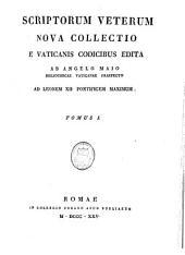 Scriptorum veterum nova collectio è Vaticanis codicibus: Volume 1