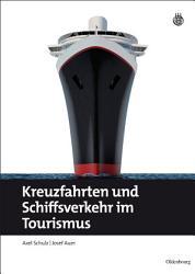 Kreuzfahrten und Schiffsverkehr im Tourismus PDF