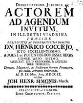 Dissertatione iur. actorem ad agendum invitum