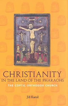 Christianity in the Land of the Pharaohs PDF