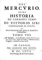 Il Mercurio Overo Historia De' correnti tempi: Volume 8