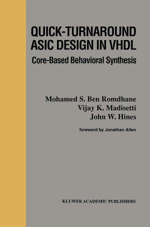 Quick Turnaround ASIC Design in VHDL