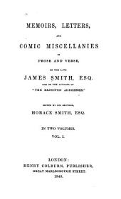 Memoirs, Letters, and Comic Miscellanies in Prose and Verse, of the Late James Smith, Esq. ...