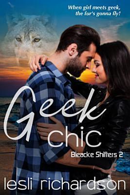 Geek Chic  Bleacke Shifters 2  PDF