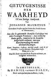 Getuygenisse der waarheyd, of een zedige aanspraak aan alle so genoemde Roomsche Catholijken van dese Vereenigde Provincien: ...