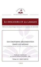 Les émotions argumentées dans les médias: Ouvrage de référence sur la psychologie au sein des médias