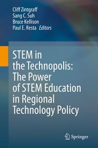 STEM in the Technopolis  The Power of STEM Education in Regional Technology Policy