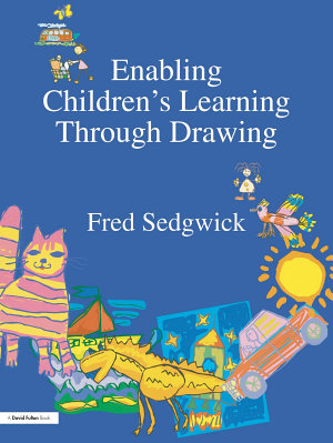 Enabling Children s Learning Through Drawing