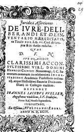 Iuridicae assertiones de iure deliberandi, et de inventario haereditatis