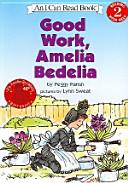 Good Work Amelia Bedelia(I Can Read Book Level 2-33)(TAPE1개포함)