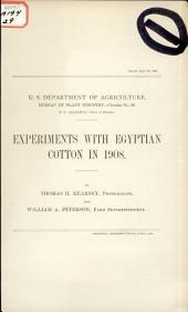 Experiments with Egyptian Cotton in 1908