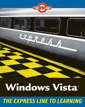 Windows Vista: The L Line, The Express Line to Learning