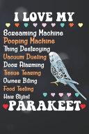 Download I Love My Parakeet Notebook Journal Book