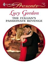 The Italian's Passionate Revenge