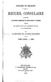 Recueil consulaire contenant les rapports commerciaux des agents belges à l'étranger: Volume81