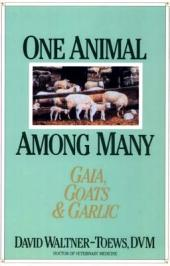One Animal Among Many: Gaia, Goats and Garlic