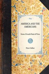 America And The Americans Book PDF