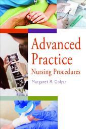 Advancing Practice Nursing Procedures