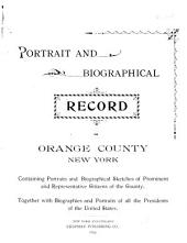 Portrait and Biographical Record of Orange County, New York: Part 1