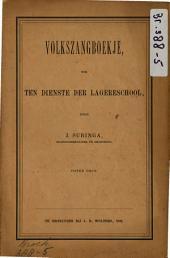 Volkszangboekje, ook ten dienste der lagereschool: Volume 1