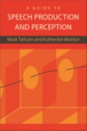 Guide To Speech Production And Perception