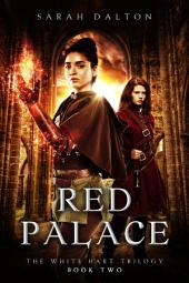 Red Palace: (White Hart #2)