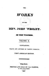 The works of the Rev. John Wesley: Volume 10