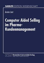 Computer Aided Selling im Pharma Kundenmanagement PDF
