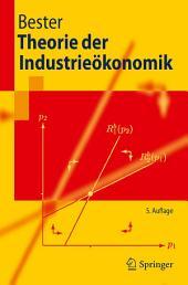 Theorie der Industrieökonomik: Ausgabe 5