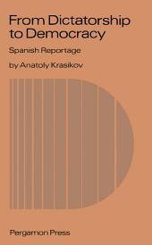 From Dictatorship to Democracy: Spanish Reportage