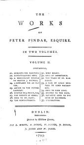 The Works of Peter Pindar, Esquire: Volume 2