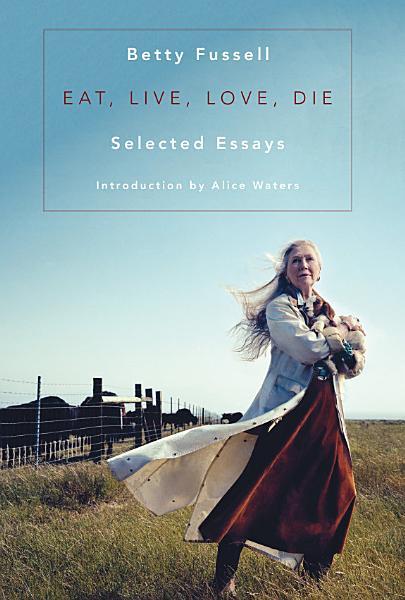Download Eat Live Love Die Book