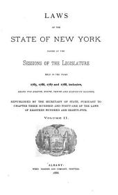 Laws of the State of New York: Passed at the Sessions of the Legislature Held in the Years 1777-1801, Being the First Twenty-four Sessions, Volume 2