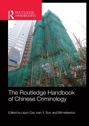 The Routledge Handbook of Chinese Criminology PDF