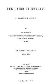 The laird of Norlaw, by the author of 'Margaret Maitland'.