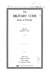The Military Code, State of Florida, Effective August 4, 1921