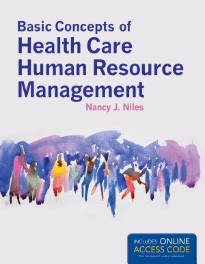 Basic Concepts of Health Care Human Resource Management PDF