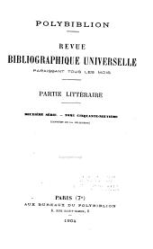 Polybiblion: revue bibliographique universelle, Volumes100à101