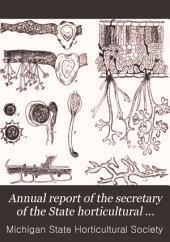 Annual Report of the Secretary of the State Horticultural Society of Michigan: Volume 20, Part 1890