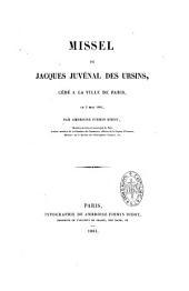 Missel de Jacques Juvénal Des Ursins, cédé à la ville de Paris, le 3 mai 1861